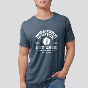 Measure Twice IV T-Shirt