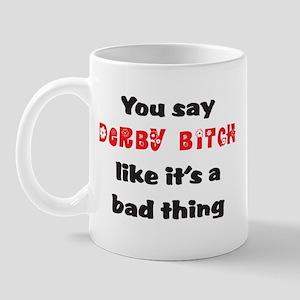 Derby Bitch Mug