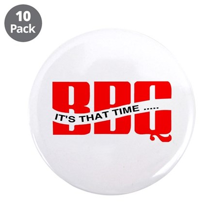 """BBQ...It's That Time 3.5"""" Button (10 pack)"""