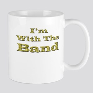 I'm with the Band - Gold Foil Mug