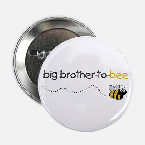 brother to bee shirt Button