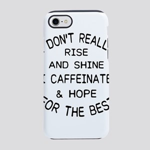 i don't really rise and iPhone 8/7 Tough Case