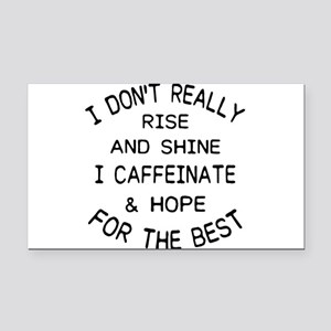 i don't really rise and s Rectangle Car Magnet