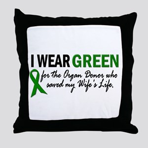 I Wear Green 2 (Wife's Life) Throw Pillow
