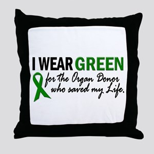 I Wear Green 2 (Saved My Life) Throw Pillow