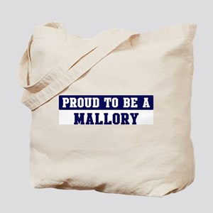 Proud to be Mallory Tote Bag