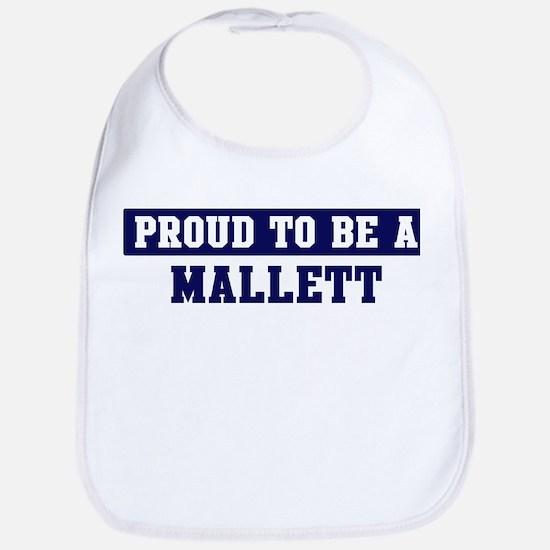 Proud to be Mallett Bib