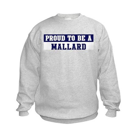 Proud to be Mallard Kids Sweatshirt
