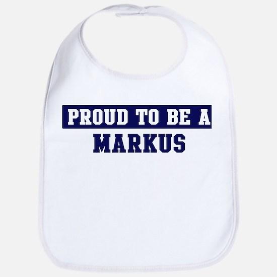 Proud to be Markus Bib