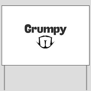 Grumpy Yard Sign