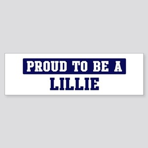 Proud to be Lillie Bumper Sticker