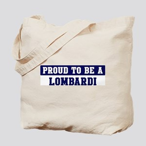 Proud to be Lombardi Tote Bag