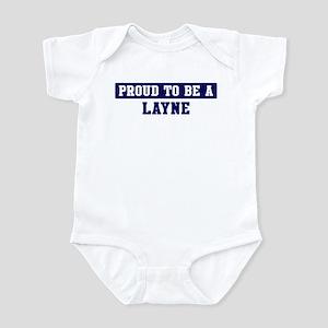 Proud to be Layne Infant Bodysuit
