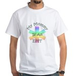 EMT Mommy White T-Shirt