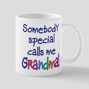 SOMEBODY SPECIAL CALLS ME GRANDMA! Mug