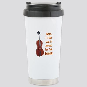 Cello For the Exercise Stainless Steel Travel Mug