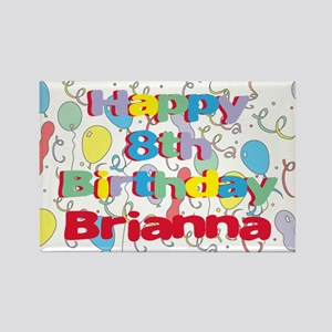 Briana's 8th Birthday Rectangle Magnet