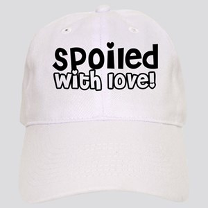Spoiled with love Cap