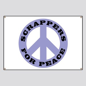 Scrappers For Peace Banner