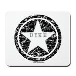 Dyke Star Mousepad