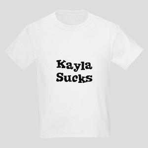 Kayla Sucks Kids T-Shirt