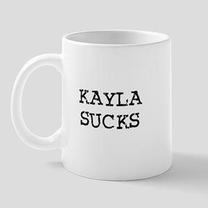 Kayla Sucks Mug