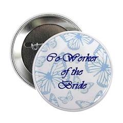 Co-Worker of the Bride Blue Butterflies Button