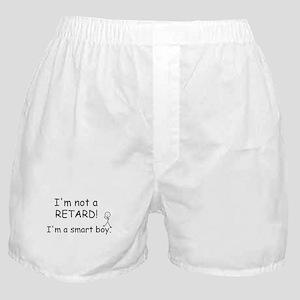 I'm not a retard! Boxer Shorts