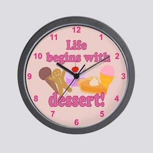 Life Begins With Dessert Wall Clock