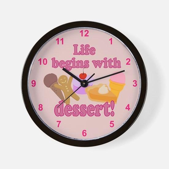 Life Begins With Dessert Wall Clock