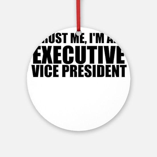 Trust Me, I'm An Executive Vice President Roun