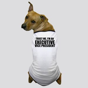 Trust Me, I'm An Executive Vice President Dog
