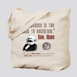 Democracy leads to Socialism Tote Bag