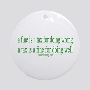 A Fine Tax Ornament (Round)
