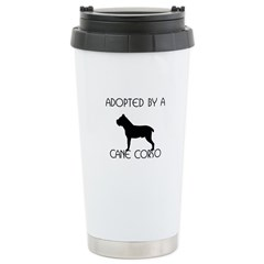 Adopted by a Cane Corso Stainless Steel Travel Mug