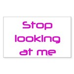Stop Looking Sticker (Rectangle 50 pk)