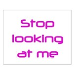 Stop Looking Small Poster