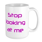 Stop Looking Large Mug