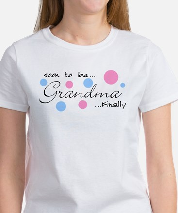 Soon to be Grandma Women's T-Shirt