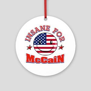 Insane for McCain Ornament (Round)