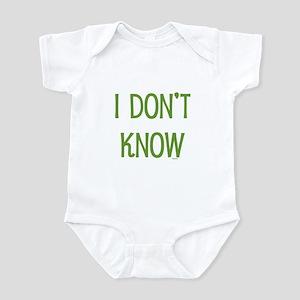I Don't Know Infant Bodysuit