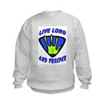 Live Long And Prosper Kids Sweatshirt