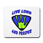 Live Long And Prosper Mousepad