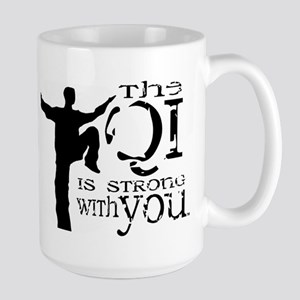 The Qi is Strong Large Mug