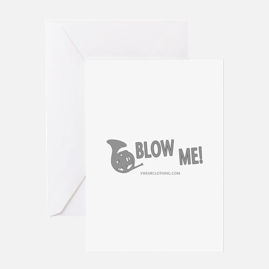 Blow Me French Horn Greeting Card