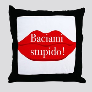 baciami stupido - kiss me stupid Throw Pillow