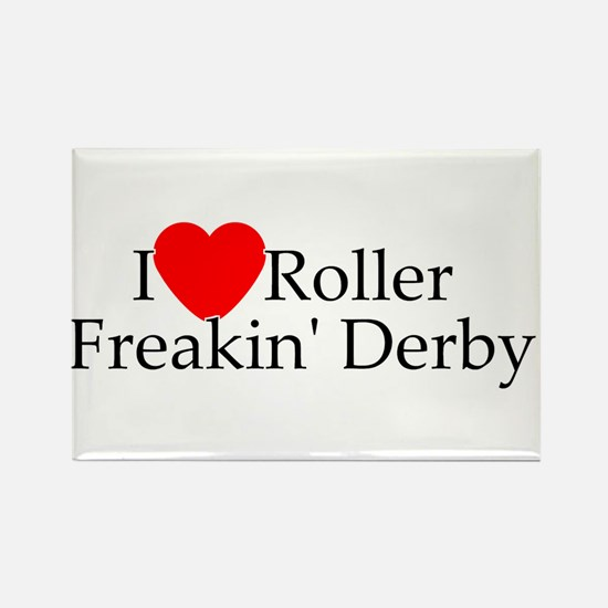 I love roller freakin derby Rectangle Magnet