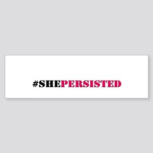 She Persisted Stencil Bumper Sticker