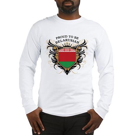 Proud to be Belarusian Long Sleeve T-Shirt