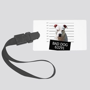 Bad Dog Large Luggage Tag